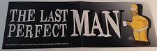 "THE SIMPSONS - BUMPER STICKER --Homer Simpson ""THE LAST PERFECT MAN"" AUTOCOLLANT"