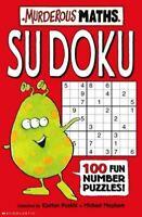Su Doku (Murderous Maths Series), Poskitt, Kjartan, Very Good, Paperback