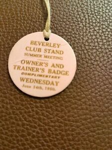 Beverly club stand summer meeting owners and trainers badge June 14 th 1950