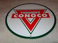 "VINTAGE ""CONOCO GASOLINE & TRIANGLE"" 11 3/4"" PORCELAIN METAL OIL SIGN PUMP PLATE"