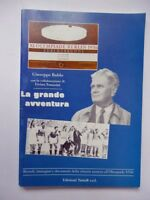 LA GRANDE AVVENTURA Baldo Tomasini calcio Olimpiadi 1936 azzurri
