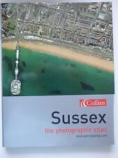Sussex - The Photographic Atlas - www.getmapping.com - Aerial Pictures - Collins