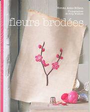 BRODERIE POINT DE CROIX Fleurs brodées ~ Hiroko Aono-Billson ~ NEUF MINT ©TBC
