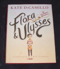 Flora and Ulysses The Illuminated Adventures by Kate DiCamillo 4th Grade 4 HB/DJ