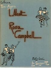 ROSA CAMPBELL - LUISA ALCOTT    ED. LA SORGENTE 1952