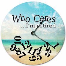 """10.5"""" WHO CARES I'M RETIRED BEACH PHOTO CLOCK - Large 10.5"""" Wall Clock - 7226"""