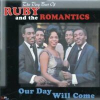 RUBY AND THE ROMANTICS - OUR DAY WILL COME: THE VERY BEST OF - NEW CD COMPILATIO
