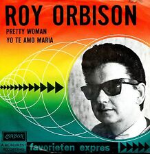 7inch ROY ORBISON pretty woman HOLLAND FAVORIETEN EXPRESS EX BLACK LABEL