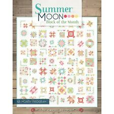 Summer Moon Block of the Month Quilt Book by Carrie Nelson for It's Sew Emma