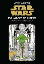 Art Therapy of Coloring Star Wars Book 100 Images to Inspire Creativity
