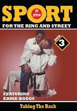 Jiu-Jitsu Ring & Street Fighting #3 Taking the Back Rear Dvd Ernie Boggs mma