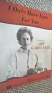 ART GARFUNKEL: I ONLY HAVE EYES FOR YOU (SHEET MUSIC)