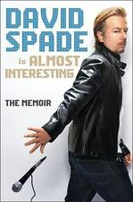 Almost Interesting by David Spade (2015, Hardcover) 1ST ED BRAND NEW UNREAD