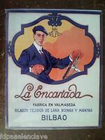 BALMASEDA BIZKAIA BOINAS LA ENCARTADA LITOGRAFIA PROPAGANDA PLASTIFICADA- sgl.XX