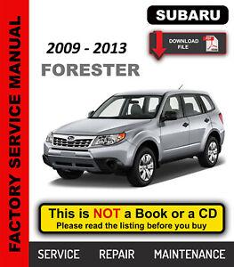 Subaru Forester 2009 2010 2011 2012 2013 Service Repair Maintenance Manual