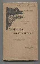 Livre : moteurs à gaz et à pétrole   1907  par Paul Vermand