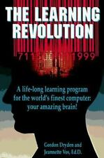 The Learning Revolution: A Life-Long Learning Program for the World's Finest Com