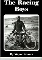 THE RACNG BOYS ~Wayne Adams~ Aust Motorcycle Racing~RARE SIGNED NUMBERED EDITION