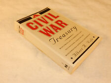 """CIVIL WAR  A variety of facts, stories soldiers etc.    """"A CIVIL WAR TREASURY"""""""