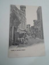 Vintage Postcard CAIRO A NATIVE STREET  EGYPT   Unposted    §A1454