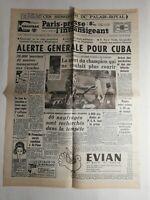 N307 La Une Du Journal Paris-presse 22 octobre 1962 alerte générale pour Cuba