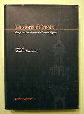Libro Book Massimo Montanari LA STORIA DI IMOLA La Mandragora no dvd cd lp mc