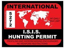 ISIS Hunting Permit (Bumper Sticker)