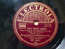 Georges Guetary - Sag nicht addio/ Salute Venezia Salute Schellack 78 rpm