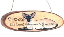 Siamese Cat rule here from original painting laminated sign by Suzanne Le Good