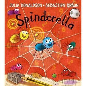 Spinderella By Julia Donaldson Paperback 9781405282727 NEW