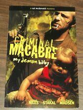 Criminal Macabre My Demon Baby by Steve Niles (Paperback, 2008)< 9781593079086