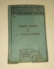 JDN Livre HERBERT SPENCER  - DE L'EDUCATION Félix Alcan Editeur