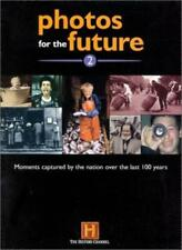 Photos for the Future 2000: 2-History Channel