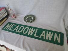 Original Vintage ( Meadowlawn ) 30 X 6 Metal Street Sign double sided