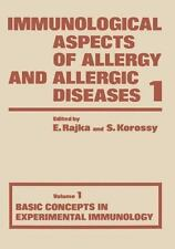 Immunological Aspects of Allergy and Allergic Diseases: Basic Concepts in...