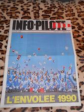 REVUE - INFO-PILOTE n° 413, août 1990 - L'envolée 1990
