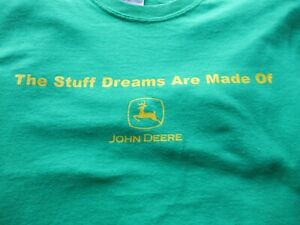 """Vintage John Deere T-Shirt """"The Stuff Dreams Are Made Of"""" 2XL"""
