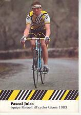 CYCLISME carte cycliste PASCAL JULES  équipe RENAULT GITANE 1983