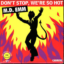 M.D. EMM - DON'T STOP, WE'RE SO HOT - FRENCH CARDBOARD SLEEVE CD MAXI