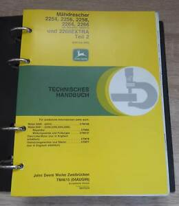 John Deere Mähdrescher 2254 + 2256 + 2258 + 2264 + 2266 Werkstatthandbuch