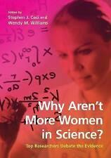 Why Arent More Women in Science?: Top Researchers Debate the Evidence, , Used; V