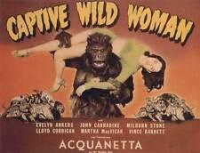 CAPTIVE WILD WOMAN Movie POSTER 30x40 John Carradine Milburn Stone Evelyn Ankers