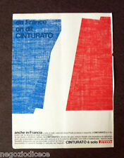 [GCG] P396 - Advertising Pubblicità -1968- CINTURATO PIRELLI , IN FRANCIA