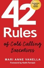 42 Rules of Cold Calling Executives: A Practi... by Vanella, Mari Anne Paperback