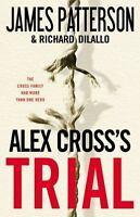 ALEX CROSS'S TRIAL Hardcover James Patterson Alex Cross Book 15 *FREE SHIPPING*