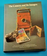 The Camera and Its Images by Arthur A. Goldsmith (1979, Hardcover)