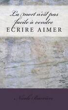 La Mort N'est Pas Facile a Vendre by Nicole Barrière (2013, Paperback)