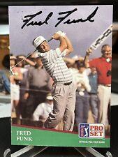 Fred Funk Hand Signed 1991 Pro Set #54 Autograph Auto PGA Golf Tour