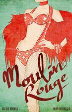 BURLESQUE DITA VON TEESE MOULIN ROUGE  cm. 31x41 poster