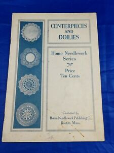 Antique 1916 Home Needlework Series Centerpieces and Doilies, Crochet Booklet